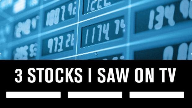 3 Stocks I Saw on TV, May 25