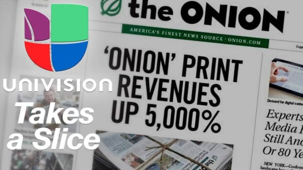 Univision's Investment in Satirical Publisher The Onion Is No Joke