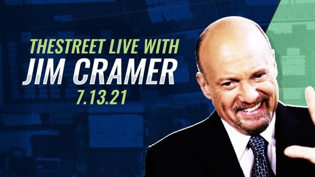 Watch Jim Cramer Live on TheStreet 7/13/21