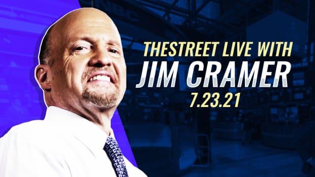Watch Jim Cramer on TheStreet Live 7/23/21