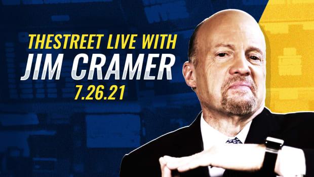 Watch Jim Cramer on TheStreet 7/26/21