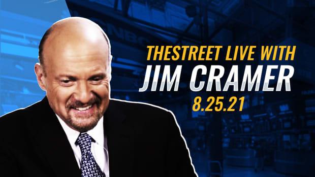 Watch Jim Cramer on TheStreet Live 8/25/21