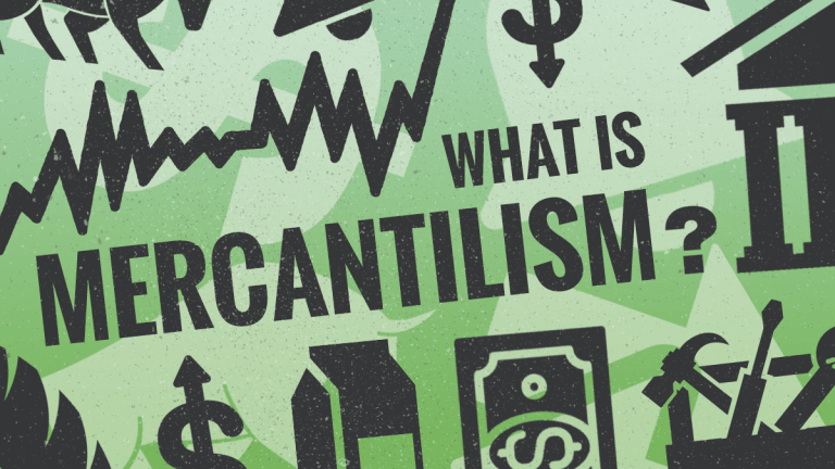 What Is Mercantilism and How Does It Compare To Capitalism