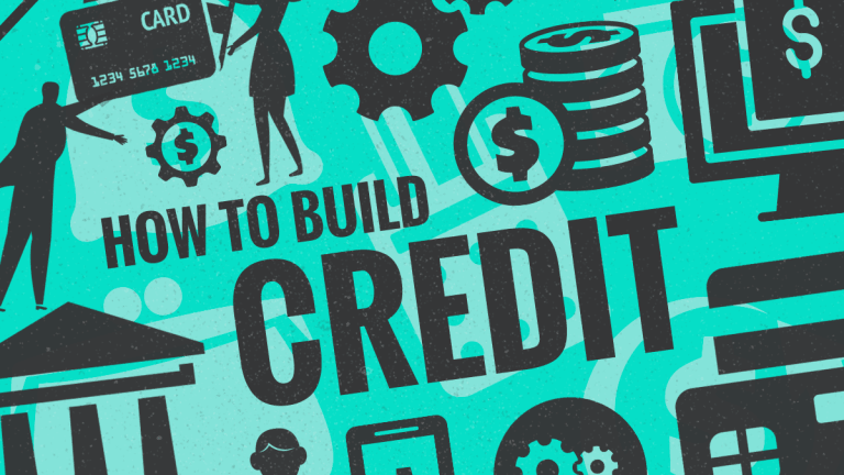 How to Build Credit in 10 Ways