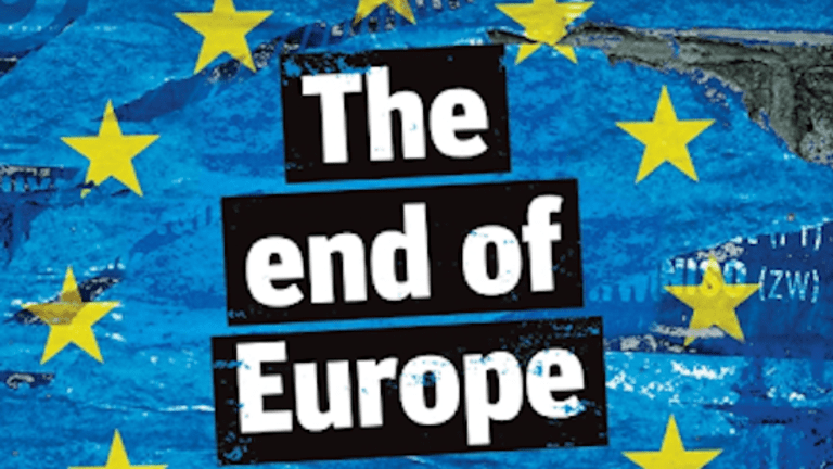 The End of Europe (As We Know It)?