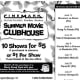 Cinemark's Summer Movie Clubhouse deal offers 10 a.m. screenings of 10 different kids' movies for $5 if you buy a punch card in advance. Otherwise each showing costs $1. The days of the week when the movies are screened varies by location. To look for a participating location near you, visit Cinemark.com. Photo Credit: Cinemark