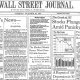 The voice of Wall Street and the financial world (sorry, FT) the Wall Street Journal was founded in 1889 by Charles H. Dow, of Dow Jones & Co.The paper is now a subsidiary of News Corp., part of its Dow Jones news business that remains separate from the Fox News television station.