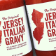 The Italian words for tomato sauce are salsa di pomodoro. But in the Northeast, many Italian Americans call the red sauce you add to pasta, gravy. This Garden State vendor Original Jersey Italian Gravy struck on that colloquialism to christen its pasta sauce.Meanwhile, the mother country, Italy, dominated the Fancy Food Show with 30,000 square feet of space, touting all manner of olive oils, pastas, canned tomatoes and sauces, cheeses, vinegars and sweets.Buon appetito!