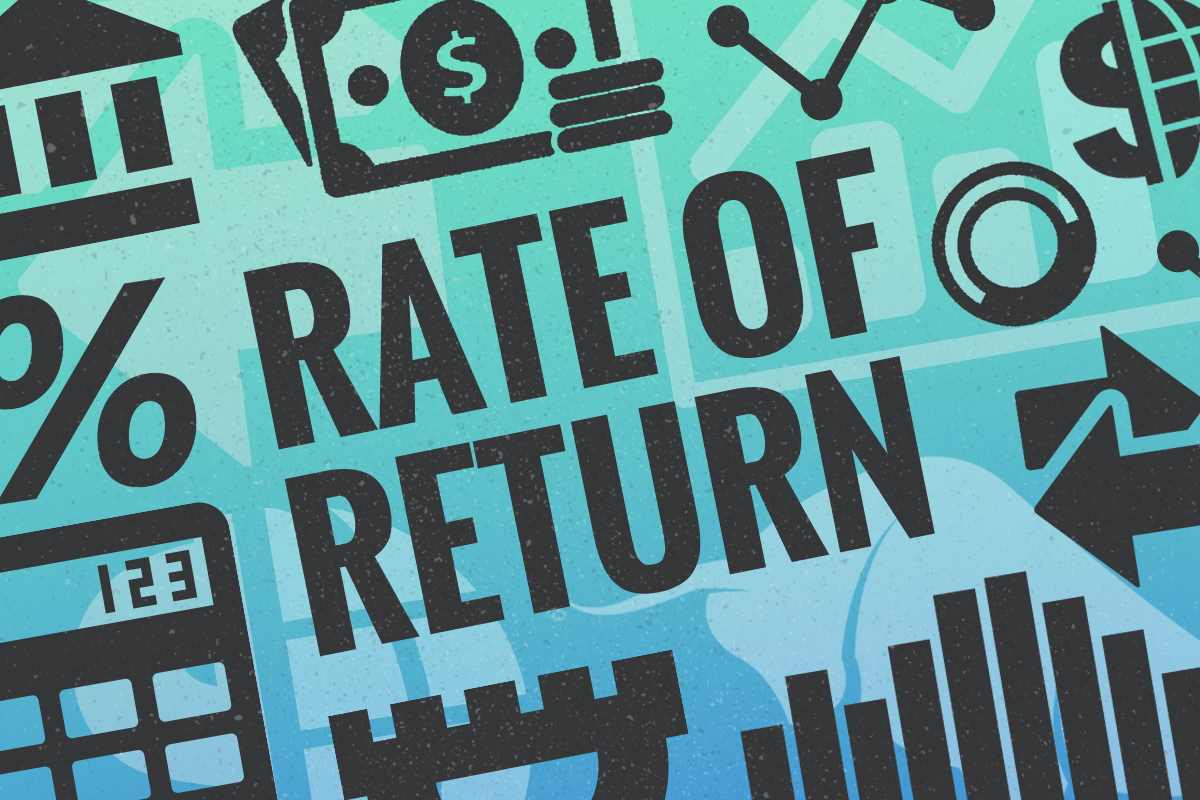 What Is Rate of Return and What Is a Good Rate of Return