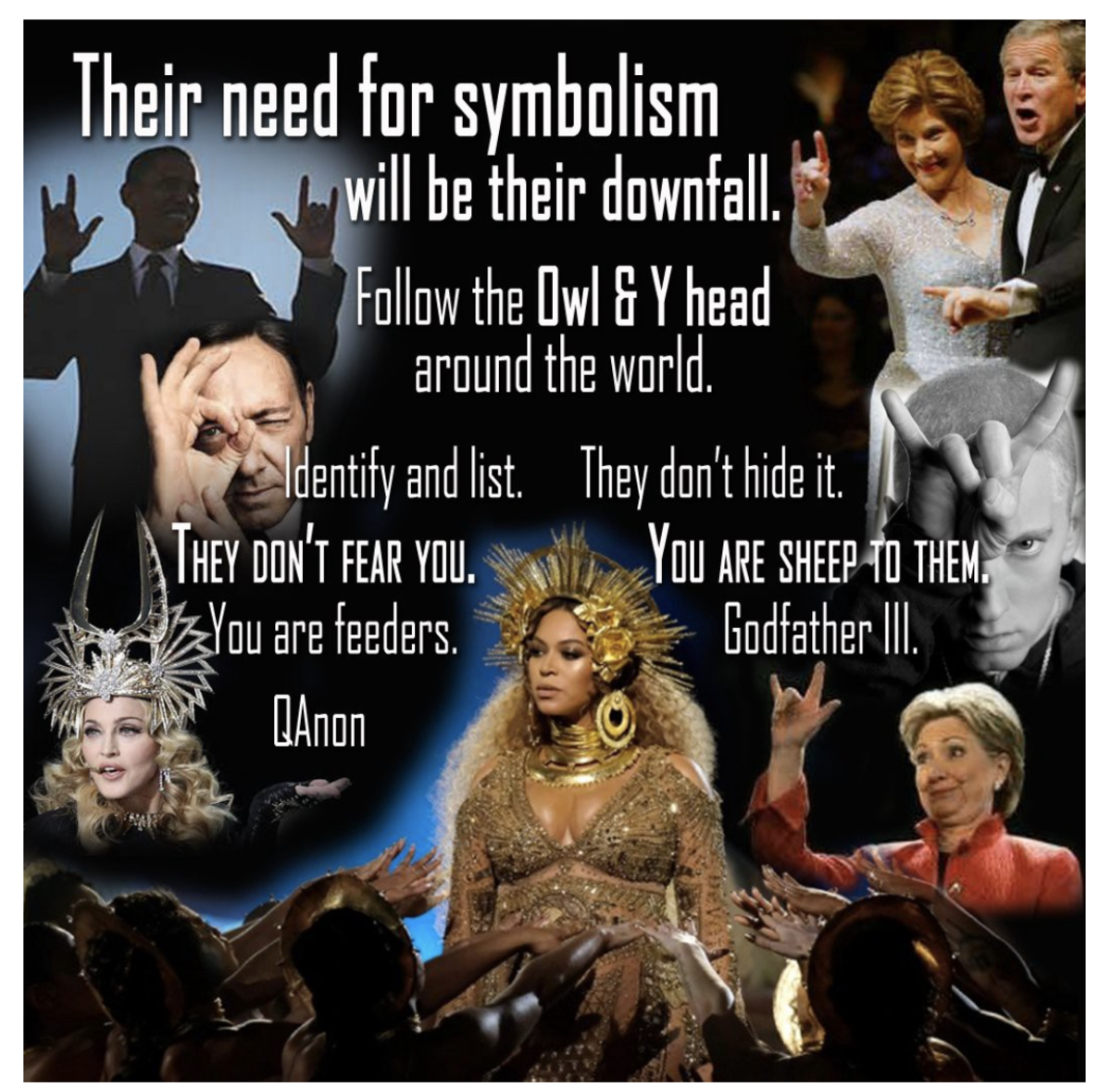 (Beyoncé is rumored in previous conspiracy theories to be the head of the Illuminati.)