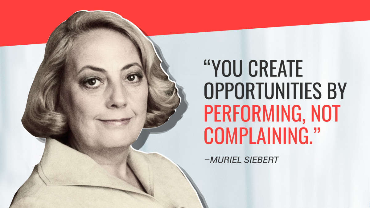 Muriel Siebert Quote
