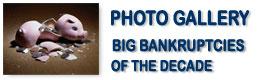 Big Bankruptcies of the Decade